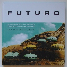 Futuro: Tomorrow's House from Yesterday - Home & Taanila