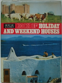House & Garden - Weekend & Holiday Homes | Cover
