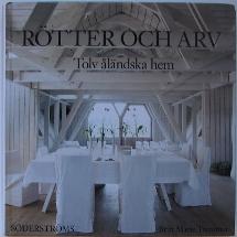 Rötter och arv: tolv Åländska hem - Cover